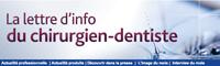 La lettre d'info du chirurgien-dentiste