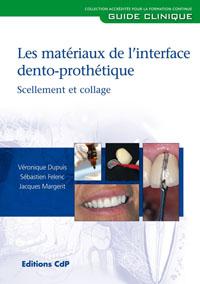 Le livre du mois : Les matériaux de l'interface dento-prothétique