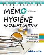 Le livre du mois : Mémo Hygiène au cabinet dentaire