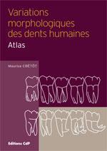 Le livre du mois : Variations morphologiques des dents humaines