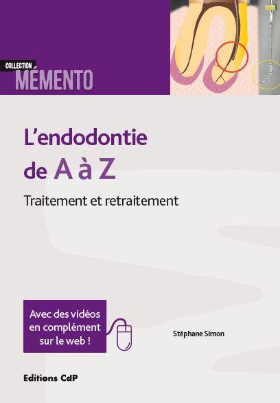 L'endodontie de A à Z