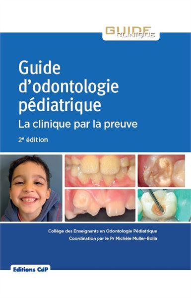 Guide d'odontologie pédiatrique