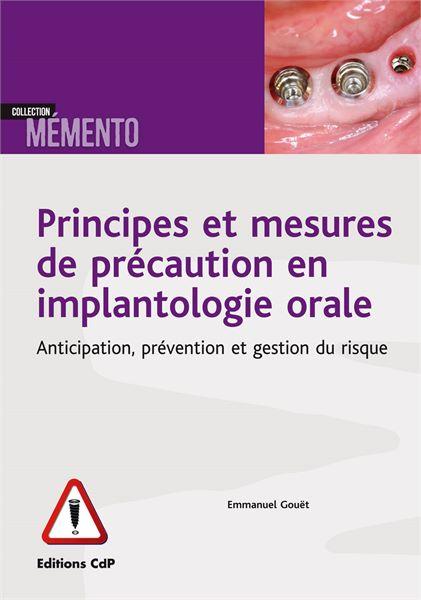 Principes et mesures de précaution en implantologie orale