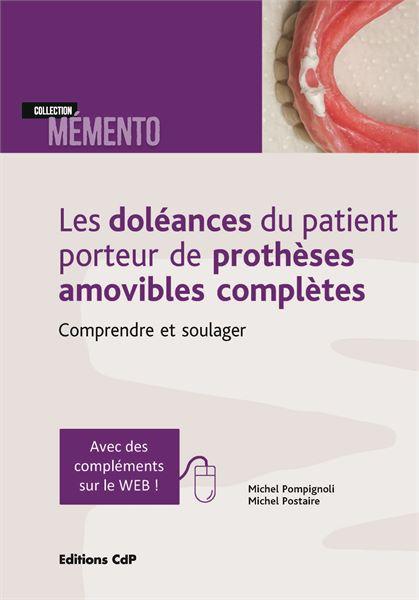 Les doléances du patient porteur de prothèses amovibles complètes