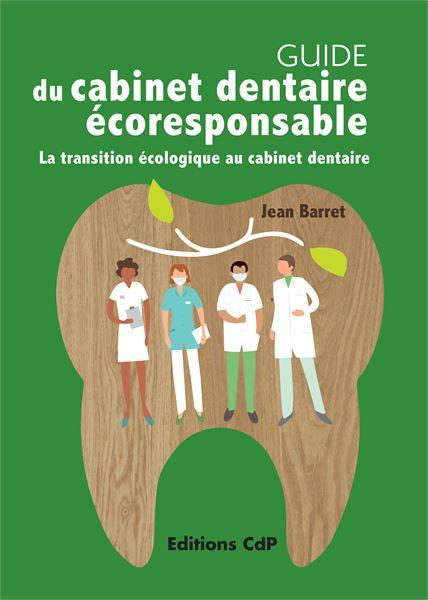 Guide du cabinet dentaire écoresponsable