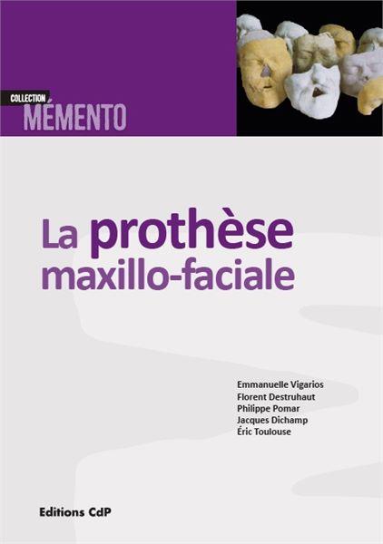 La prothèse maxillo-faciale
