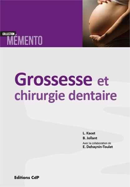 Grossesse et chirurgie dentaire
