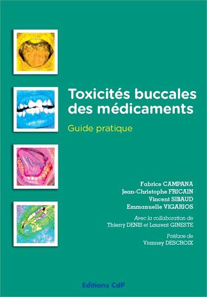 Toxicités buccales des médicaments