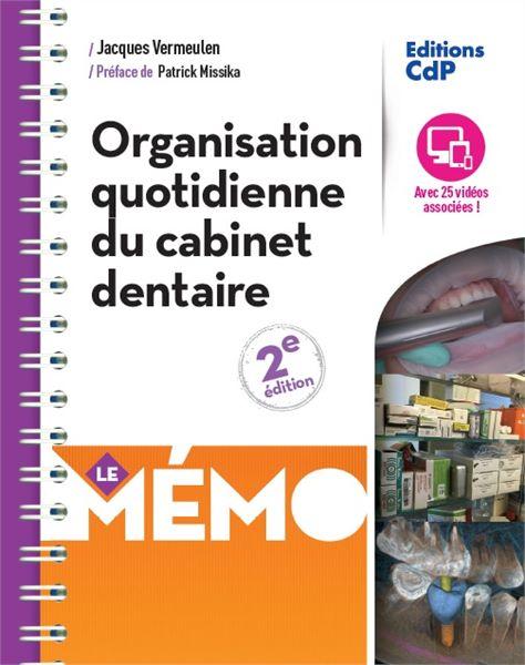 Organisation quotidienne du cabinet dentaire - Le Mémo