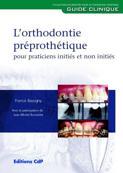 L'orthodontie préprothétique