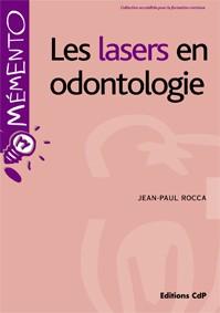 Les lasers en odontologie