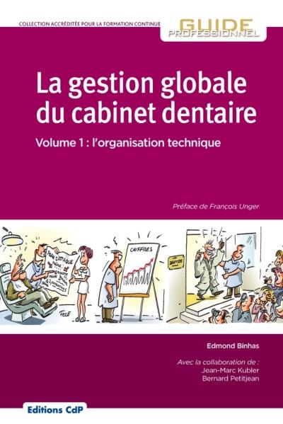 La gestion globale du cabinet dentaire