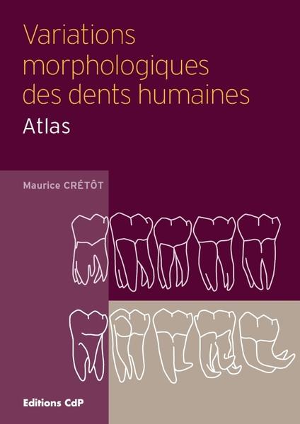 Variations morphologiques des dents humaines