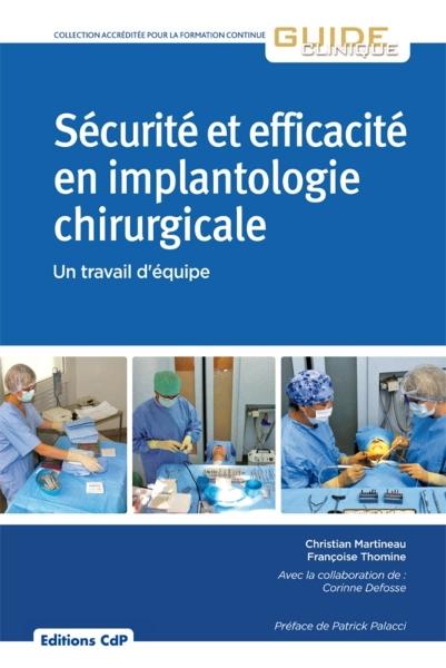 Sécurité et efficacité en implantologie chirurgicale