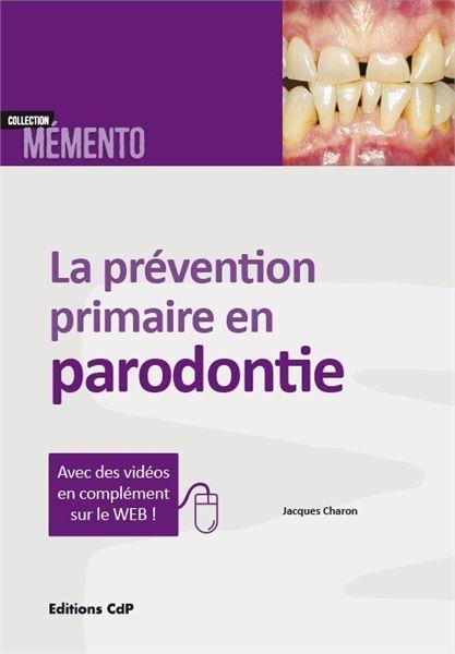 La prévention primaire en parodontie